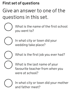 first set of questions asking about your wedding, or 1st job, or town where your parents met, favourite teacher