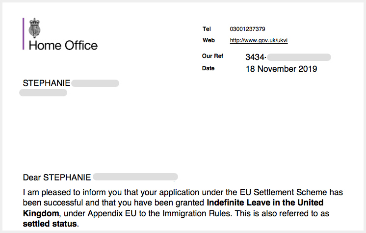 heading of the letter stating I've got indefinite Leave in the United Kingdom also referred as Settled Status.