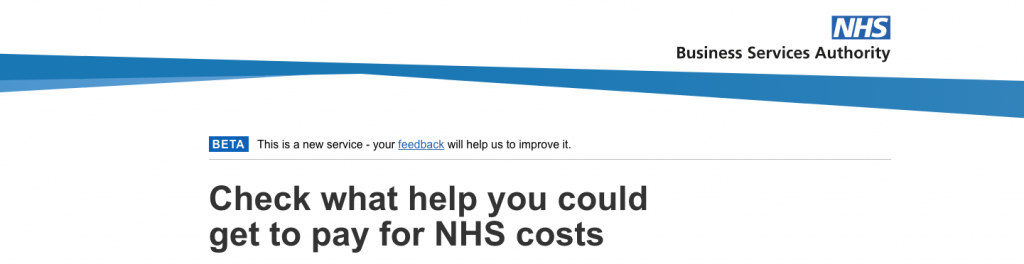banner of the checker homepage: Check what help you could get to pay for NHS cost - there is a BETA banner