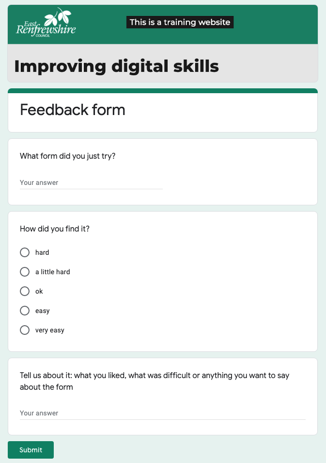 screenshot of the form, we ask for the name of the form they have just done, rating the form from: hard, a little hard, ok, easy, very easy, and free text to tell us more